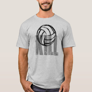 Kill Volleyball T-Shirt