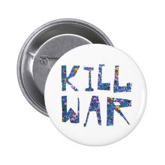 Kill War 2 Inch Round Button