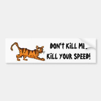 Kill Your Speed Bumper Sticker
