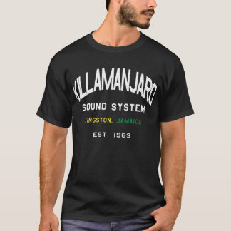 Killamanjaro Sound System Jamaica T-Shirt