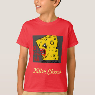 Killer Cheese T-Shirt
