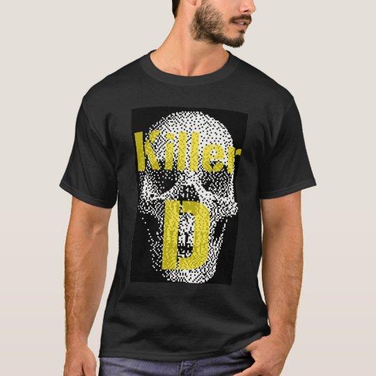 Killer D T-Shirt