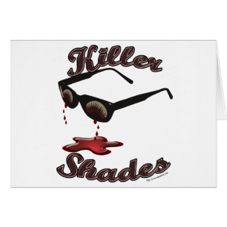 Killer Shades Card