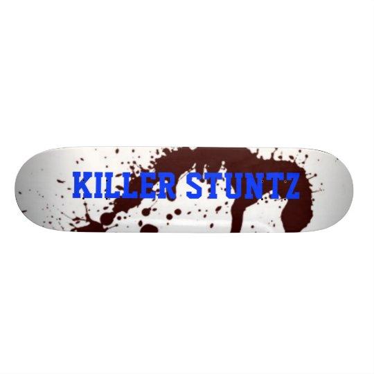 Killer Stunz Skateboard