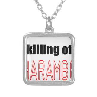 KILLING HARAMBE MEMORIAL SERVICE harambeismad inno Silver Plated Necklace