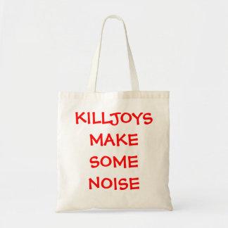 killjoys make some noise tote bag
