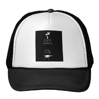 kills forces that you trucker hat