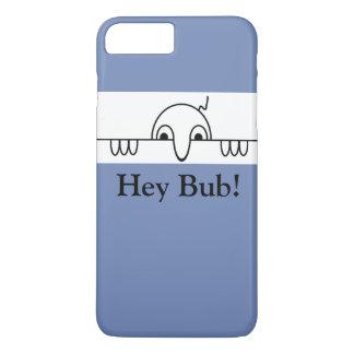Kilroy Hey Bub Classic iPhone 7 Plus Case