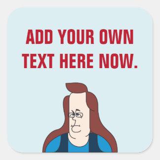 Kim Davis. customizable stickers. Square Sticker