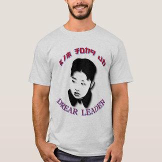 Kim Jong Un - Drear Leader T-Shirt