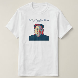 Kim Jong-un  Fatty Kim the Third 脂肪金第三 T-Shirt