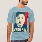 Kim Jong Un - North Side - Propaganda Poster - T-Shirt