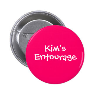 Kim's Entourage 2 Inch Round Button