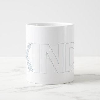 KIND GIANT COFFEE MUG
