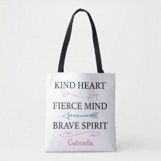 Kind Heart, Fierce Mind, Brave Soul Tote Bag