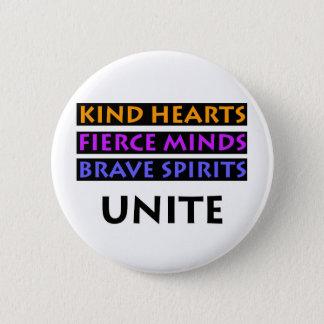 Kind Hearts, Fierce Minds, Brave Spirits Unite 2 Inch Round Button