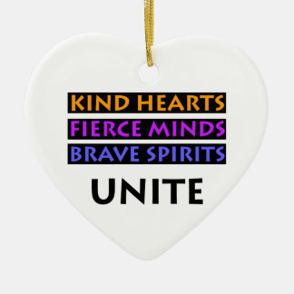 Kind Hearts, Fierce Minds, Brave Spirits Unite Ceramic Ornament