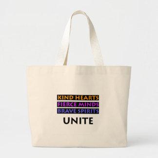 Kind Hearts, Fierce Minds, Brave Spirits Unite Large Tote Bag
