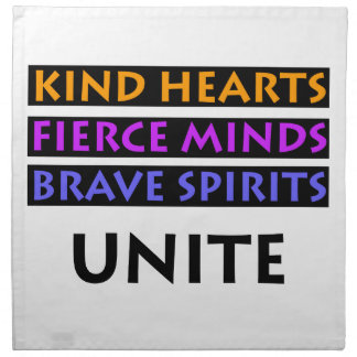 Kind Hearts, Fierce Minds, Brave Spirits Unite Napkin