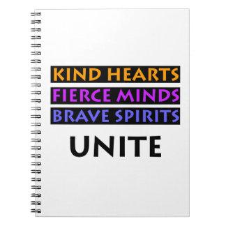 Kind Hearts, Fierce Minds, Brave Spirits Unite Notebook