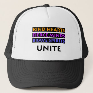 Kind Hearts, Fierce Minds, Brave Spirits Unite Trucker Hat