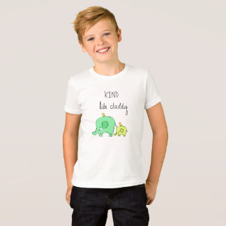 Kind..Like Daddy T-Shirt