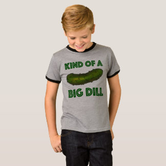 Kind of a Big Dill (Deal) Green Kosher Pickle T-Shirt