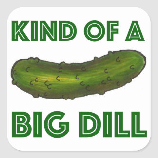 Kind of a Big Dill (Deal) Green Pickle Stickers