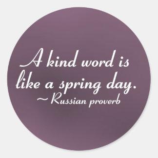 Kind words to brighten a day 2 round sticker