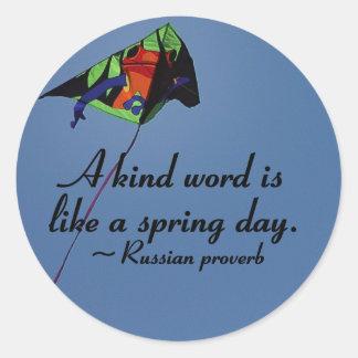 Kind words to brighten a day sticker