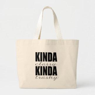 KINDA classy KINDA trashy Large Tote Bag