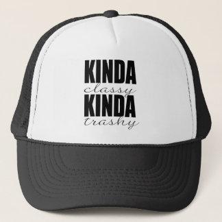 KINDA classy KINDA trashy Trucker Hat