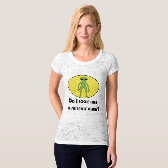 Kinda Friendly Alien T-Shirt
