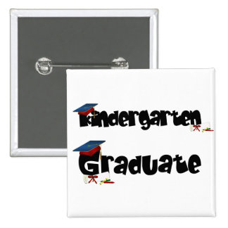 Kindergarten Graduate Tshirts and Gifts 2 Inch Square Button