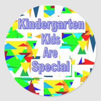 Kindergarten Kids are Special Classic Round Sticker