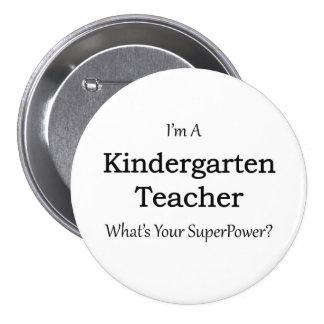 Kindergarten Teacher 3 Inch Round Button