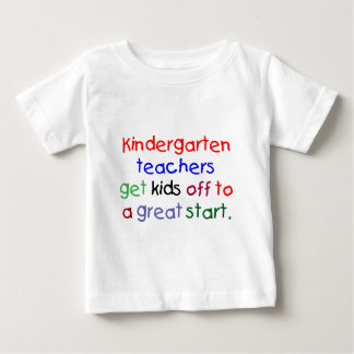 Kindergarten Teachers Baby T-Shirt