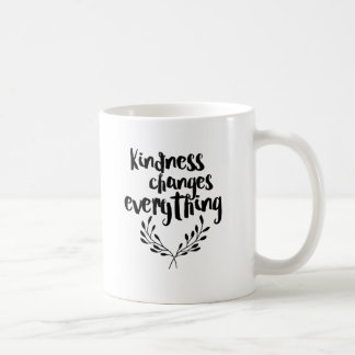 Kindness Changes Everything Coffee Mug