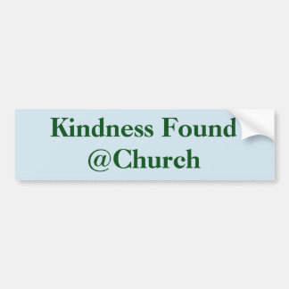 Kindness Found @Church sticker