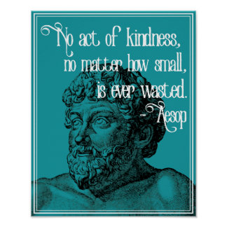 KINDNESS - Inspirational Aesop Quote Poster