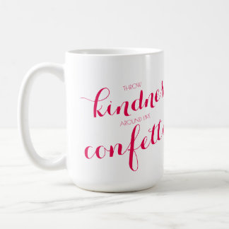 Kindness is Confetti Coffee Mug