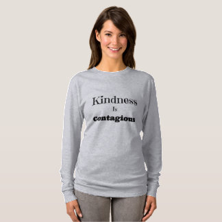 Kindness Is Contagious Shirt For Women