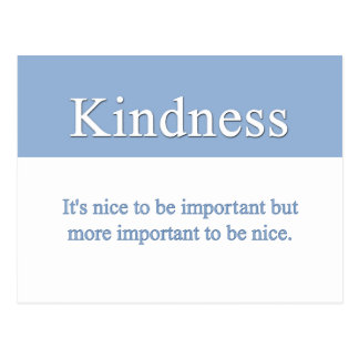 Kindness is the most important quality postcard