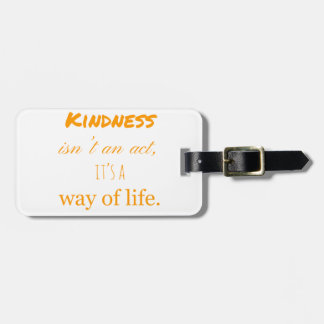 Kindness Luggage Tag