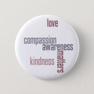 Kindness Matters 2 Inch Round Button