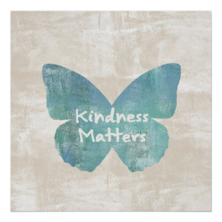 Kindness Matters Butterfly Poster