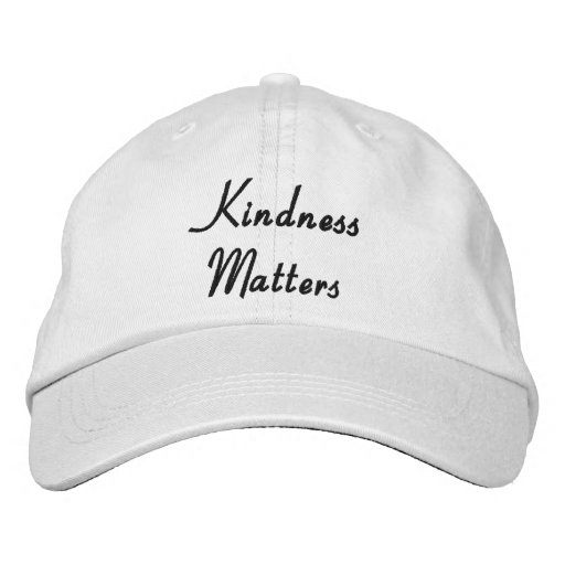 Kindness Matters Embroidered Baseball Cap