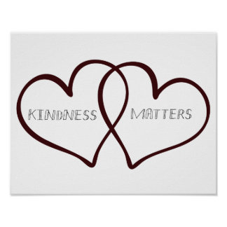 Kindness Matters Hearts Poster