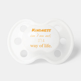 Kindness Pacifier