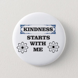 kindness starts with me 2 inch round button
